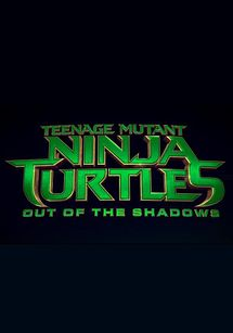 Cartel de Tortugas Ninja 2: Fuera de las sombras