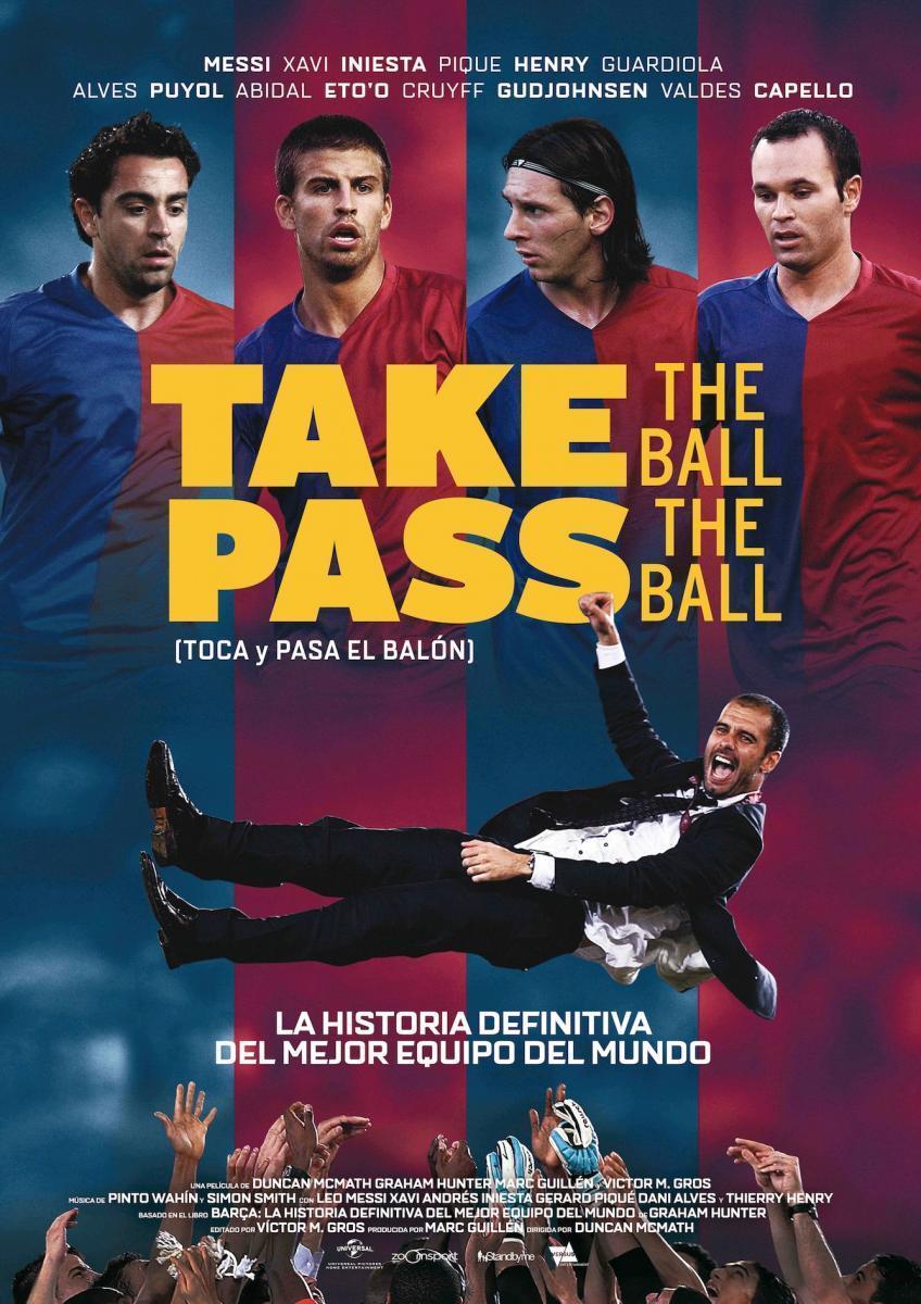Cartel de Take The Ball Pass The Ball (Toca y pasa el balón)