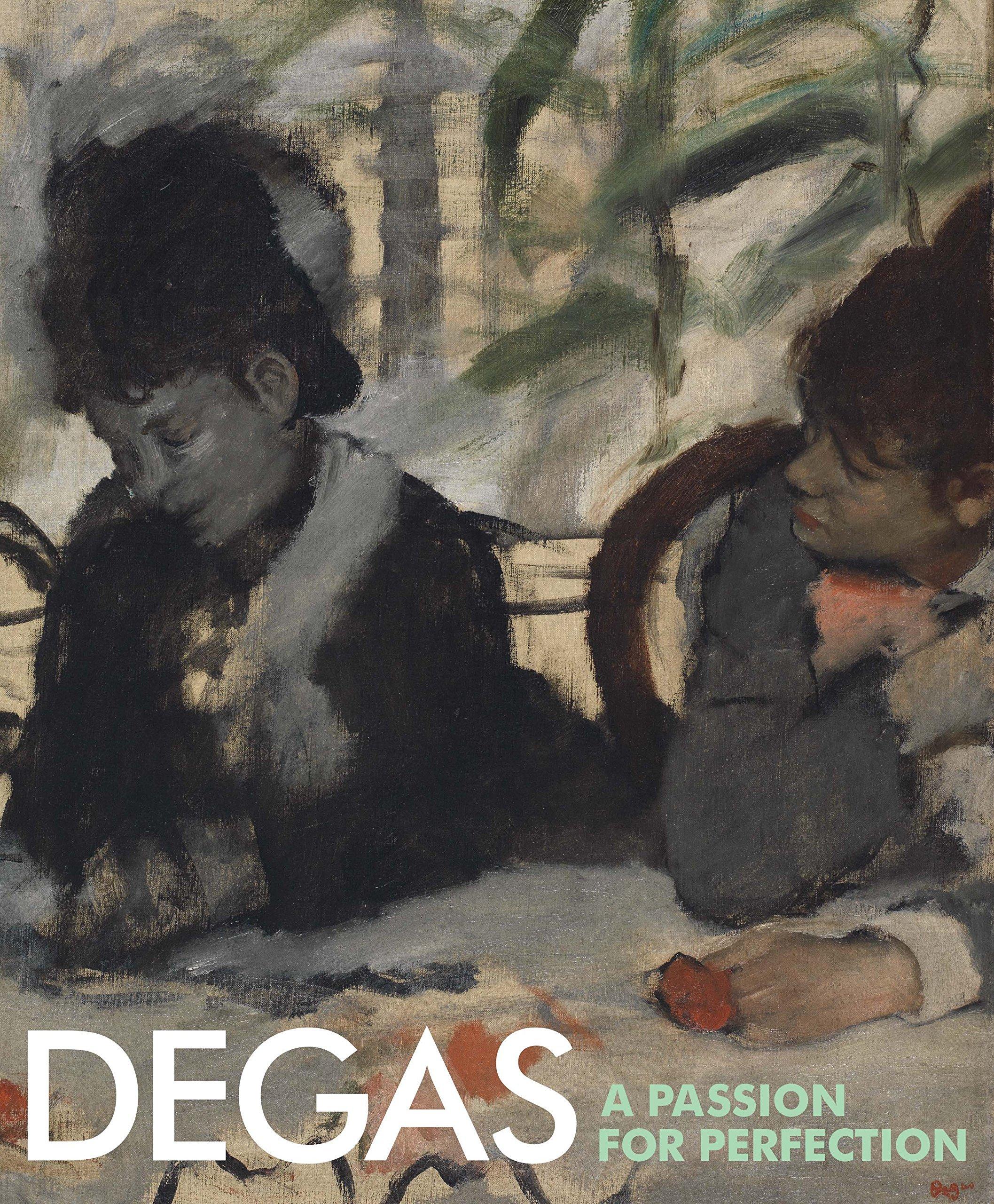 Cartel de Degas: Pasión por la perfección