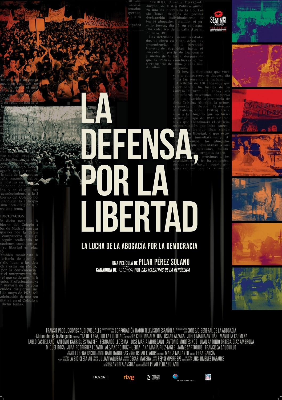 Cartel de La defensa, por la libertad