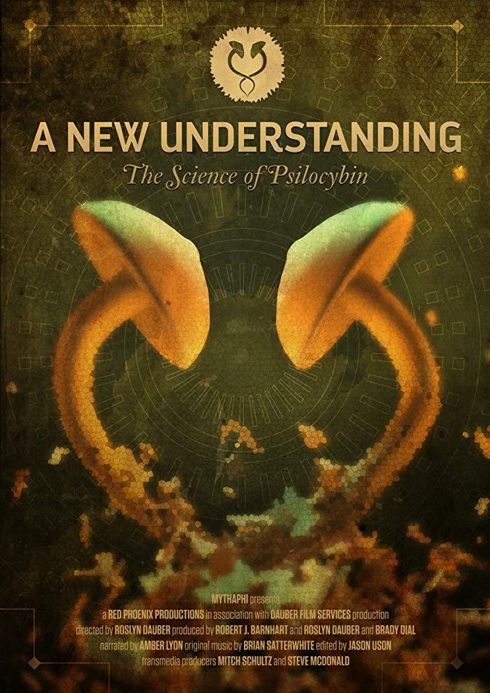 Cartel de A New Understanding: Science of Psilocybin