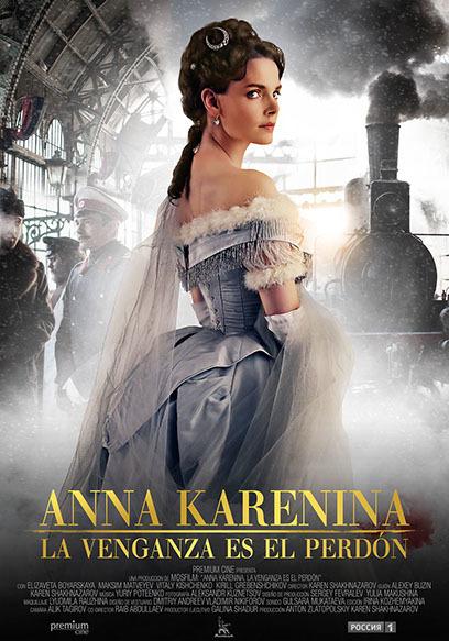 Cartel de Anna Karenina. La venganza es el perdón