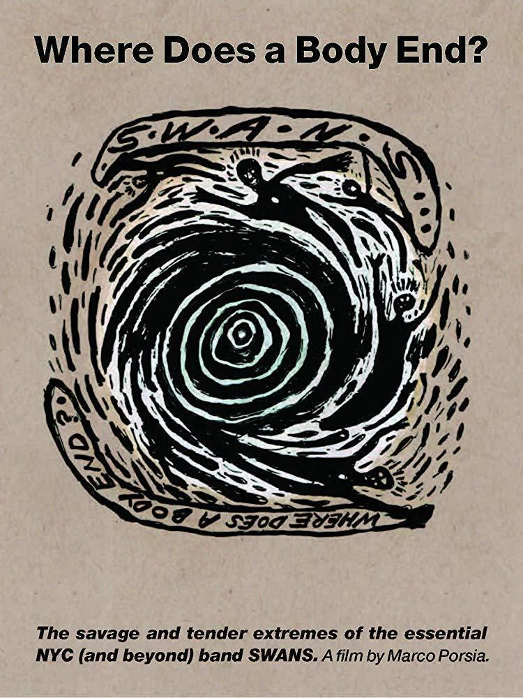 Cartel de Swans. Where Does a Body End?